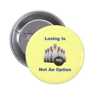 Not An Option Bowling Button