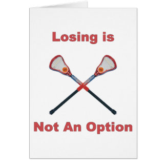 Not An Option Lacrosse Card