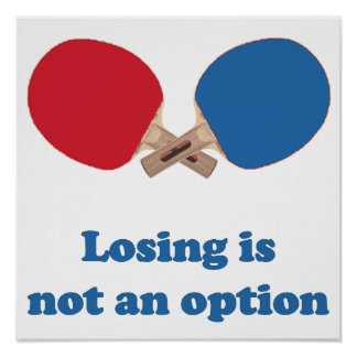 Not an Option Ping Pong Poster