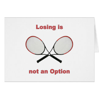 Not an Option Tennis Card