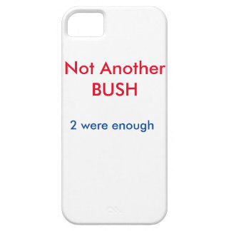 Not Another BUSH case
