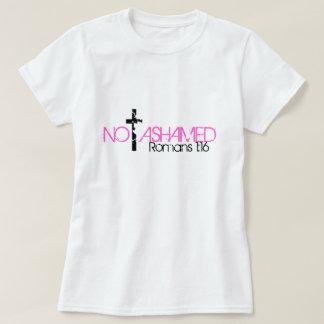 not ashamed bible verse Romans 1:16 T-Shirt