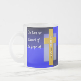 Not Ashamed Christian Bible Verse Glass Frosted Glass Coffee Mug