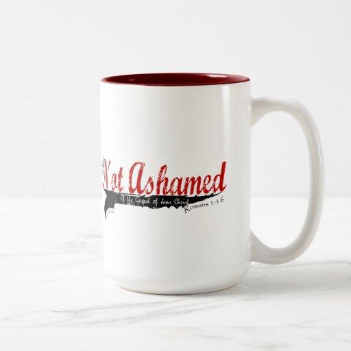 Not Ashamed! Coffee Mugs