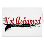 Not Ashamed! Greeting Card