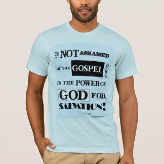 Not Ashamed of the Gospel T Shirt
