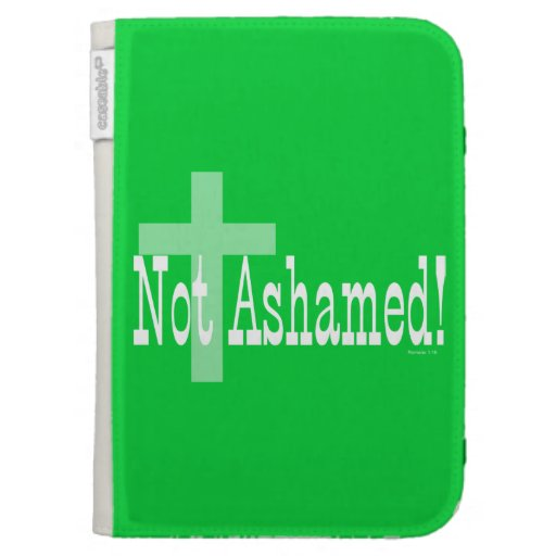 Not Ashamed! Romans 1:16 (with Cross) Case For Kindle