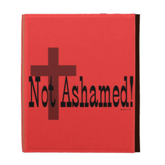 Not Ashamed! Romans 1:16 (with Cross) iPad Folio Cover
