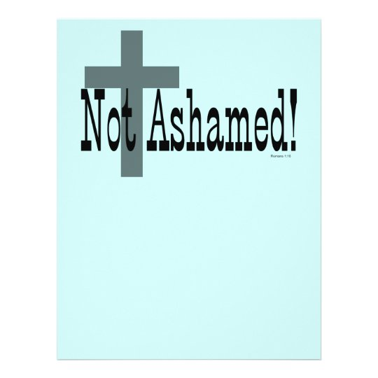 Not Ashamed! Romans 1:16 (with Cross) Flyer