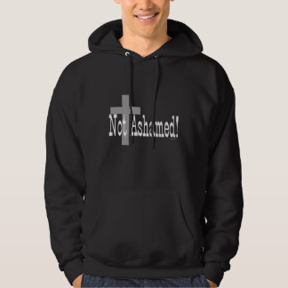 Not Ashamed! Romans 1:16 (with Cross) Hoodie
