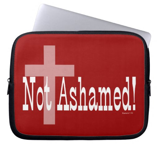 Not Ashamed! Romans 1:16 (with Cross) Laptop Sleeve