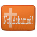 Not Ashamed! Romans 1:16 (with Cross) Sleeve For MacBook Pro
