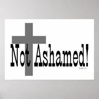 Not Ashamed! Romans 1:16 (with Cross) Poster