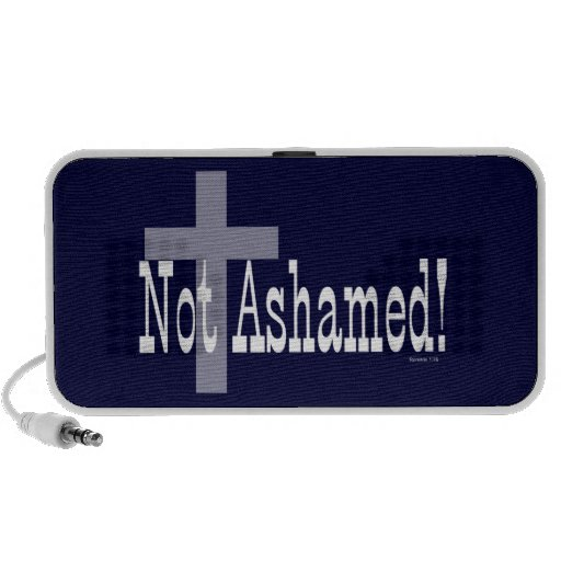Not Ashamed! Romans 1:16 (with Cross) Portable Speakers
