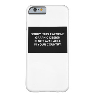 Not available in your country barely there iPhone 6 case