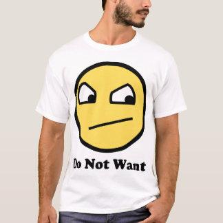 Not Awsome Do Not Want T-Shirt