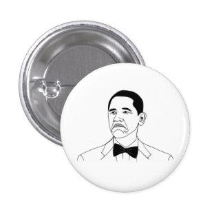 Not Bad Barack Obama Rage Face Meme Button