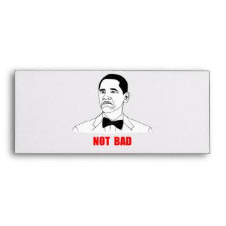Not Bad Barack Obama Rage Face Meme Envelope