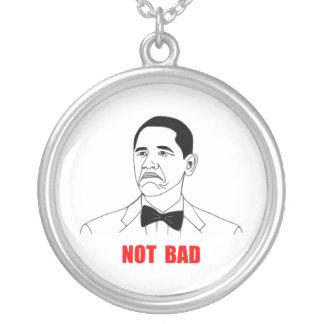 Not Bad Barack Obama Rage Face Meme Silver Plated Necklace