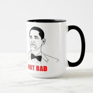 """Not Bad"" Coffee Mug"
