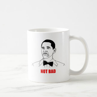 Not bad Meme Coffee Mug