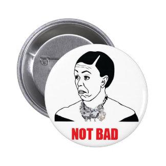 Not Bad - Michelle Obama 2 Inch Round Button