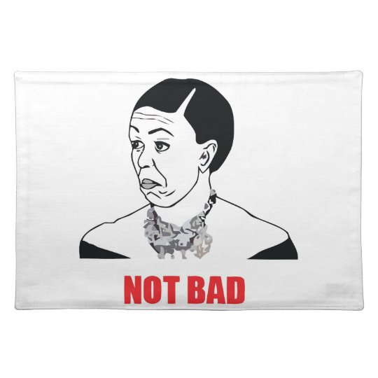 Not Bad - Michelle Obama Cloth Placemat