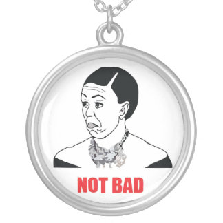 Not Bad - Michelle Obama Round Pendant Necklace