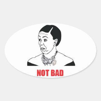 Not Bad - Michelle Obama Oval Sticker