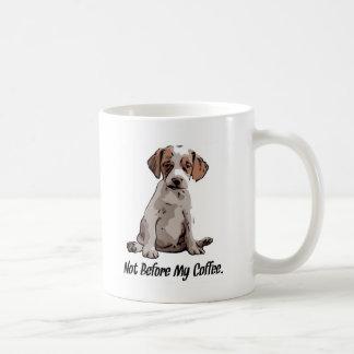 Not Before My Coffee. Coffee Mug