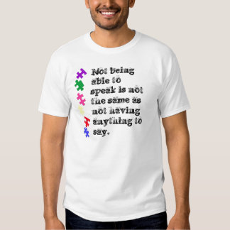 Not being able to speak is not the same as not shirt