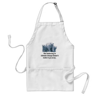 Not believing in climate change adult apron