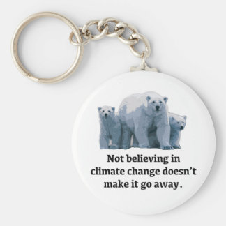 Not believing in climate change keychain