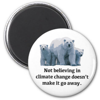 Not believing in climate change magnet