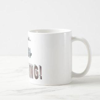 Not Bi-Polar... I'm Bi-WINNING! Coffee Mug