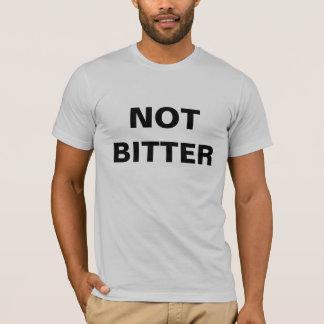 NOT BITTER T-shirt