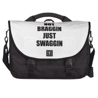 Not Braggin Just Swaggin Commuter Bags