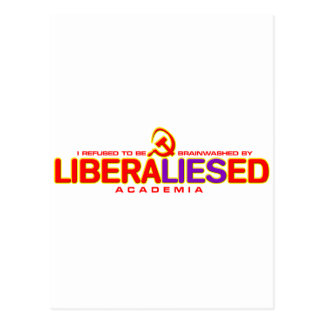 Not Brainwashed by LiberalLIESed Academia Postcard