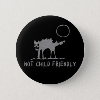 Not Child Friendly Button