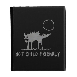 Not Child Friendly iPad Cases