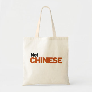 Not Chinese Budget Tote Bag