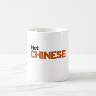 Not Chinese Coffee Mug