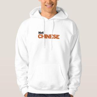 Not Chinese Hoodie