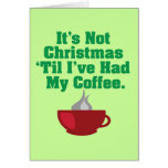Not Christmas Until Coffee Cards