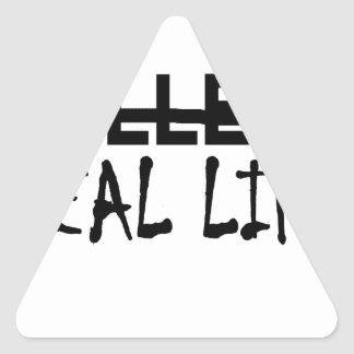 Not College Real Life T-shirt png Triangle Stickers