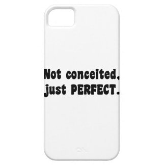 Not Conceited, Just Perfect iPhone SE/5/5s Case