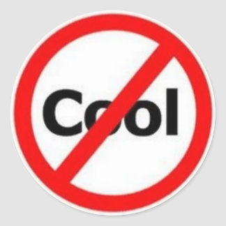 not-cool classic round sticker
