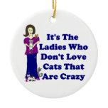 (Not Crazy) Cat Lady Ceramic Ornament