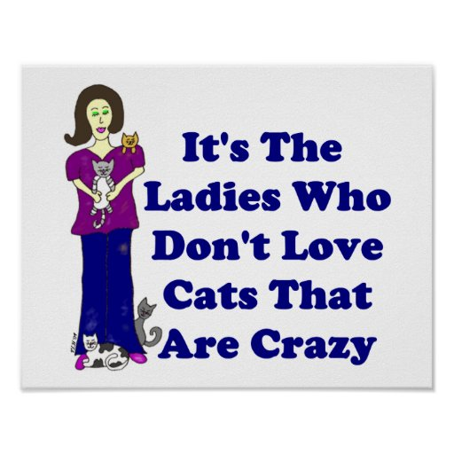 (Not Crazy) Cat Lady Poster