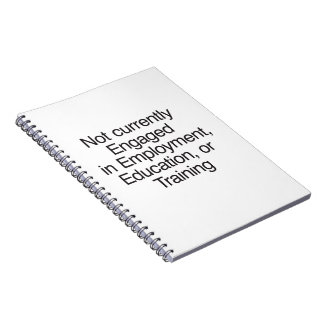 Not currently Engaged in Employment.ai Spiral Note Book